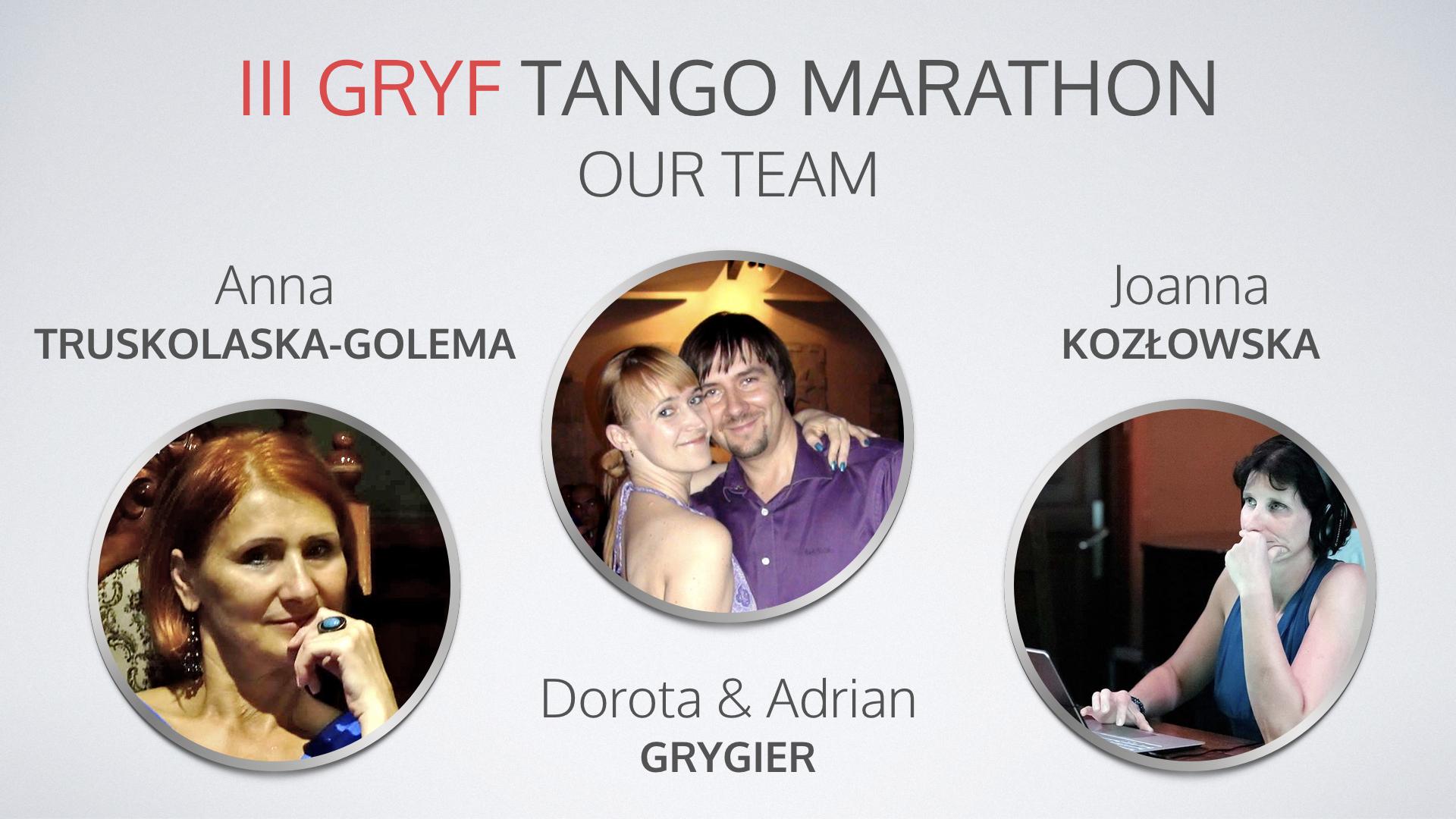 III Gryf Tango Marathon Our Team